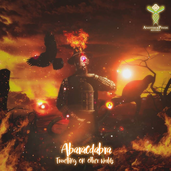 Another Psyde Records - ABARACDABRA - Travelling On Other Worlds