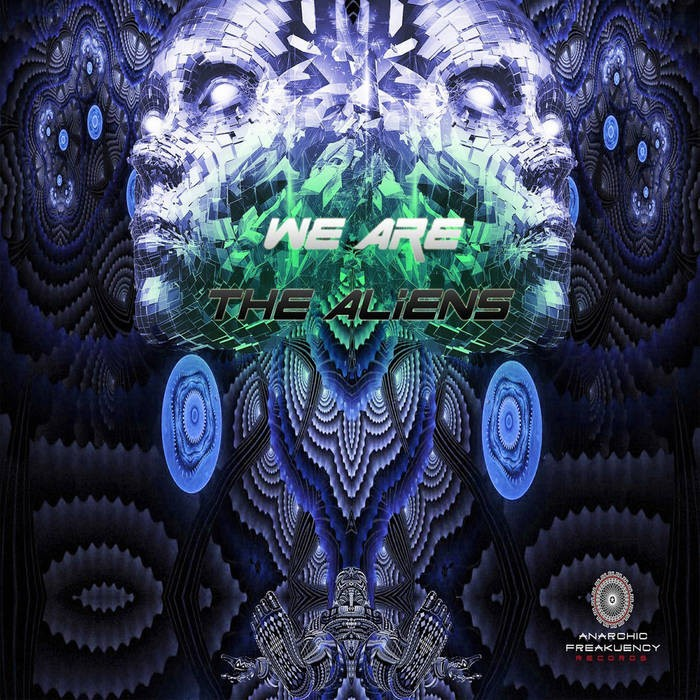 Anarchic Freakuency Records - .Various - We Are The Aliens