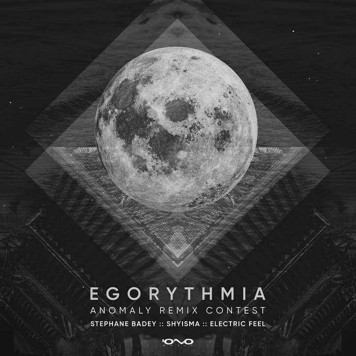 Iono Music - EGORYTHMIA - Anomaly Remix Contest