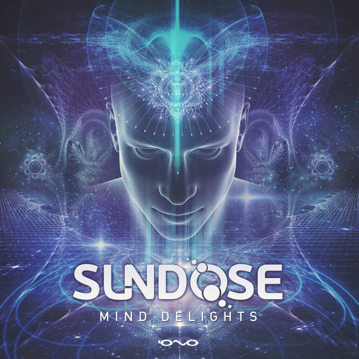 Iono Music - SUNDOSE - Mind Delights
