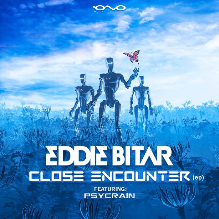 Iono Music - EDDIE BITAR - Close Encounter