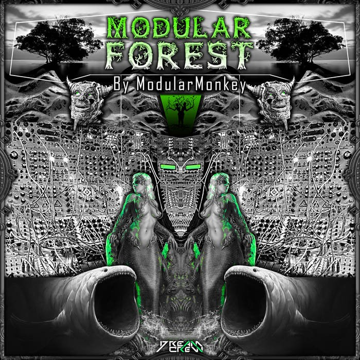 Dream Crew Records - MODULARMONKEY - Modular Forest