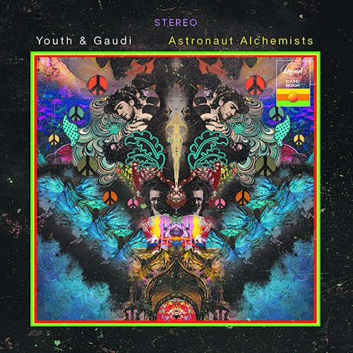 Liquid Sound Design - YOUTH & GAUDI - Astronaut Alchemists