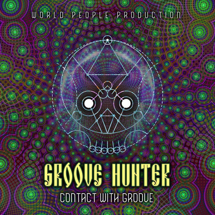 World People - GROOVE HUNTER - Contact With The Groove
