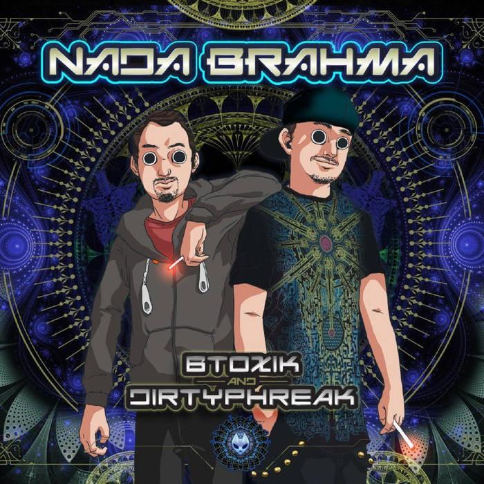 Maniac Psycho Pro - BTOXIK & DIRTY PHREAK - Nada Brahma