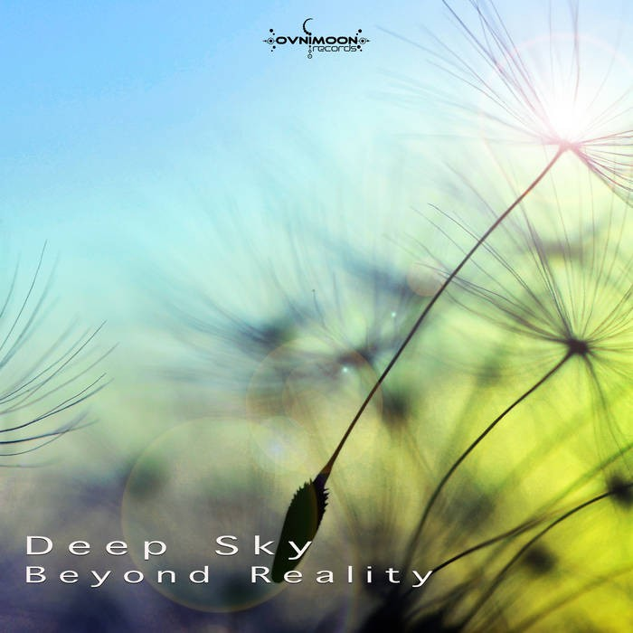 Ovnimoon Records - DEEP SKY - Beyond Reality