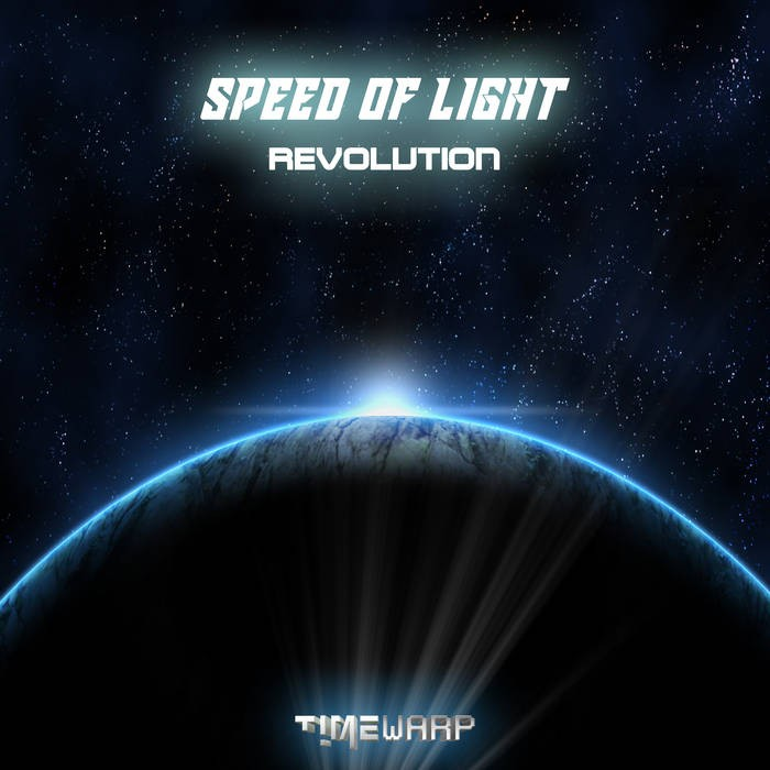 Timewarp Records - SPEED OF LIGHT - Revolution