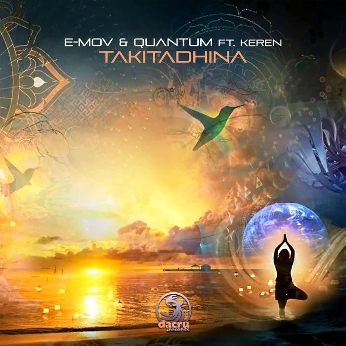 Dacru Records - E-MOV & QUANTUM, KEREN - Takitadhina