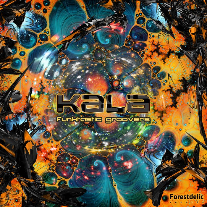 Forestdelic Records - KALA - Funktastic Groovers