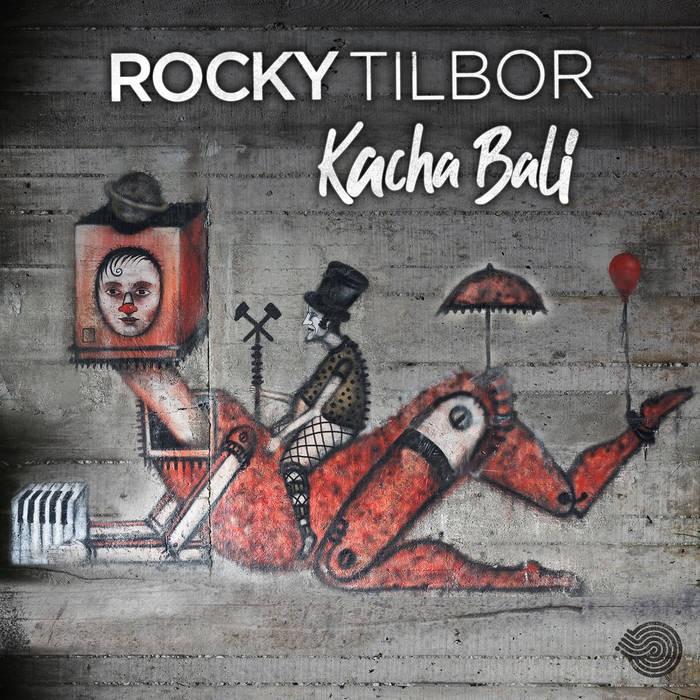 Iboga Records - ROCKY TILBOR - Kacha Bali