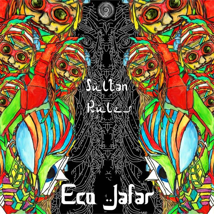 Quadrivium Records - EGO JAFAR - Sultan Rules