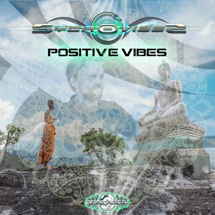 Geomagnetic.tv - SYCHOVIBES - Positive Vibes