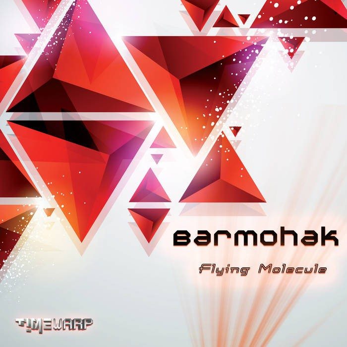 Timewarp Records - BARMOHAK - Flying Molecule