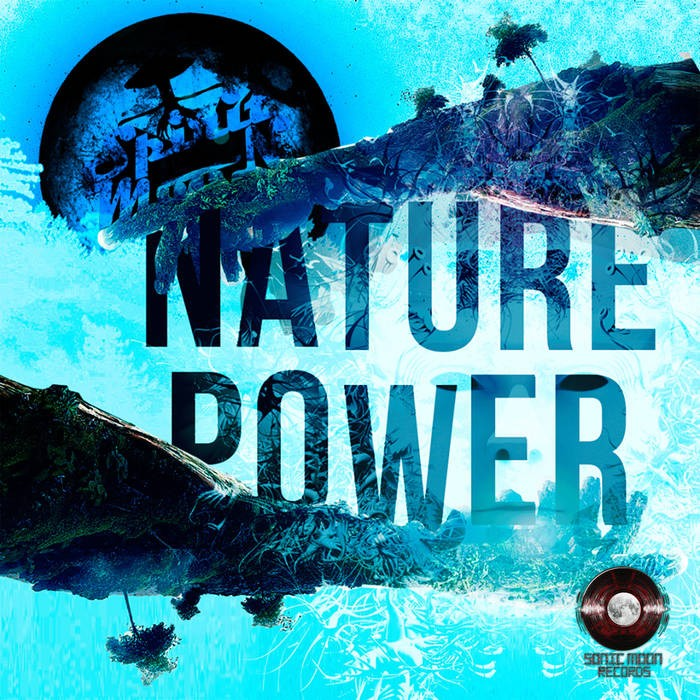 Sonic Moon Records - SPIRIT MOON - Nature Power