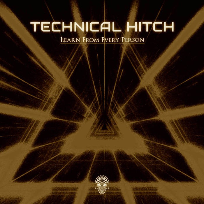 Alice-d Records - TECHNICAL HITCH - Learn From Every Person