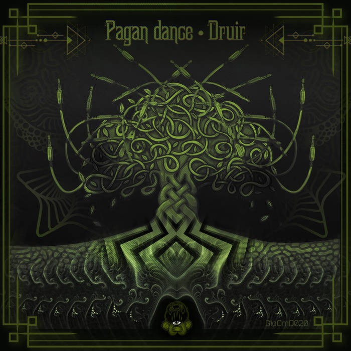 GloOm Music - DRUIR - Pagan Dance
