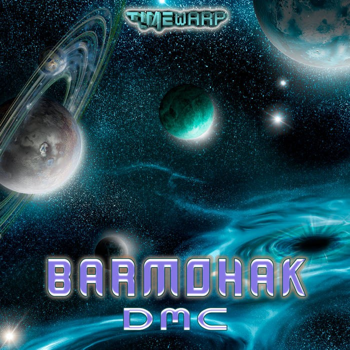Timewarp Records - BARMOHAK - DMC