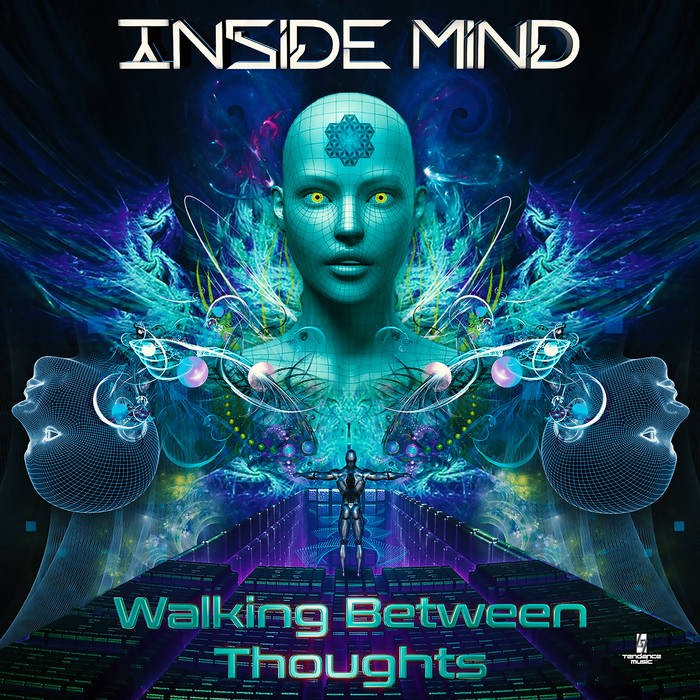 Tendance Music - INSIDE MIND - Walking Between Thoughts