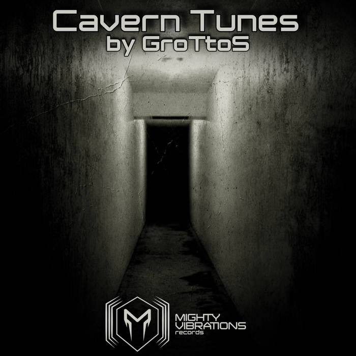 Mighty Vibrations Records - GROTTOS - Cavern Tunes