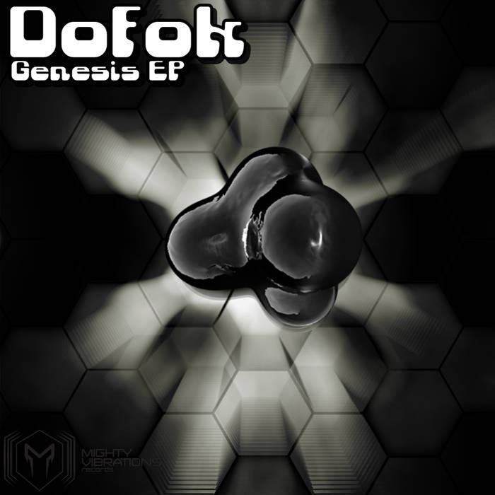 Mighty Vibrations Records - DOFOK - Genesis