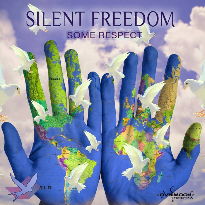 Ovnimoon Records - SILENT FREEDOM - Some Respect