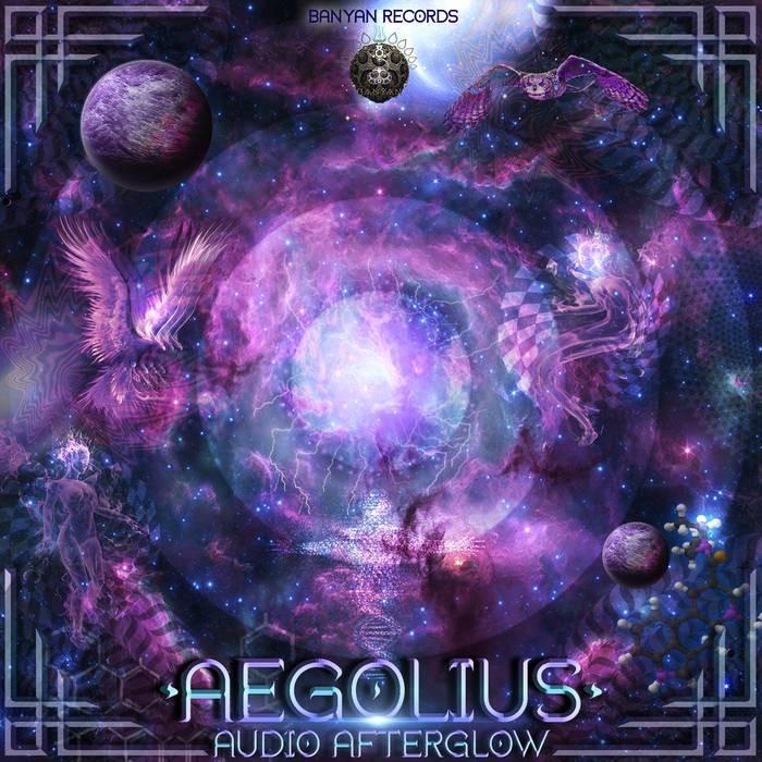 Banyan Records - AEGOLIUS - Audio Afterglow