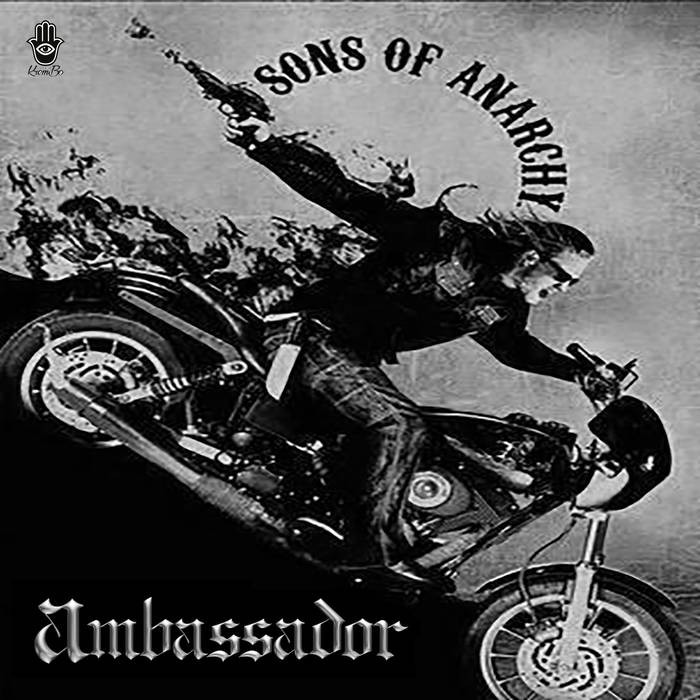 Krembo Records - AMBASSADOR - Sons of Anarchy