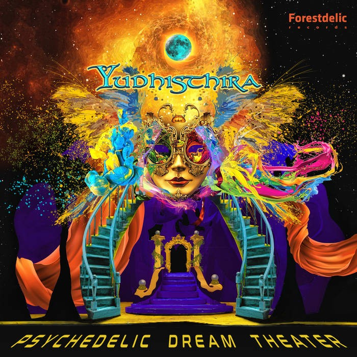 Forestdelic Records - YUDHISTHIRA - Psychedelic Dream Theater