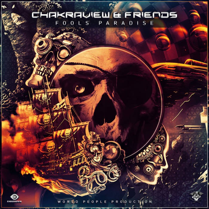 World People - CHAKRAVIEW - Fools Paradise
