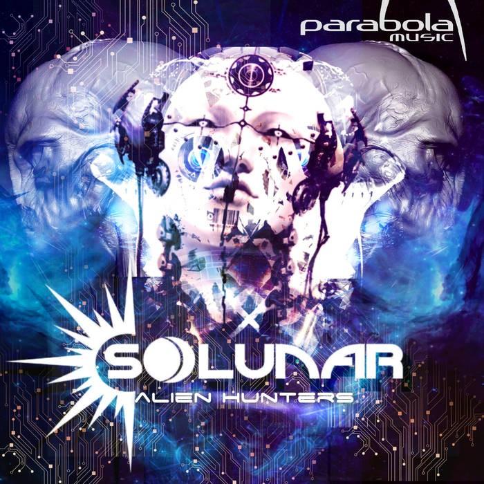 Parabola Music - Solunar - Alien Hunters