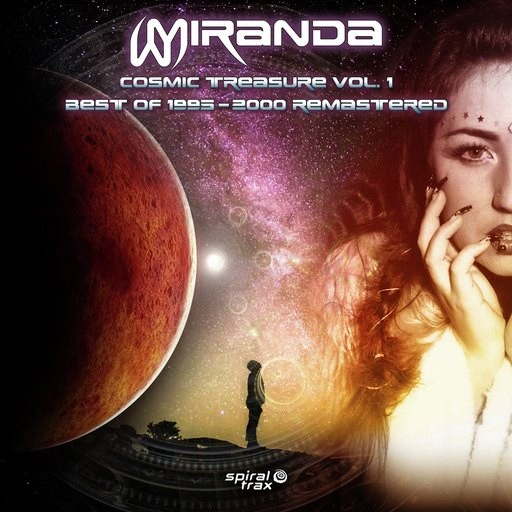 Spiral Trax Records - MIRANDA - Cosmic Treasure Vol.1 Best Of 1995-2000 Remastered