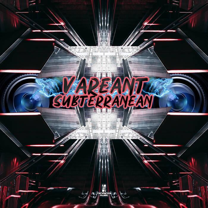 Tendance Music - VAREANT - Subterranean