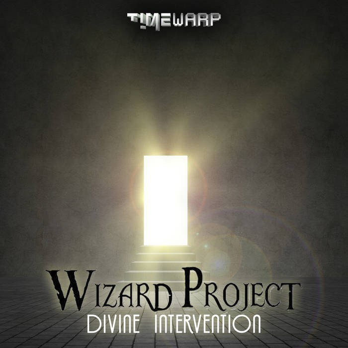 Timewarp Records - WIZARD PROJECT - Divine  Intervention
