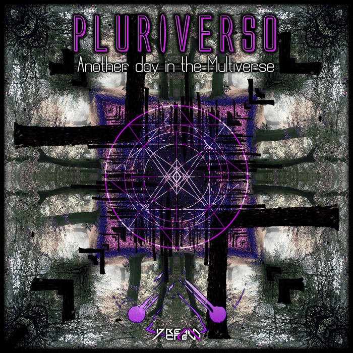 Dream Crew Records - PLURIVERSO - Another Day In The Multiverse