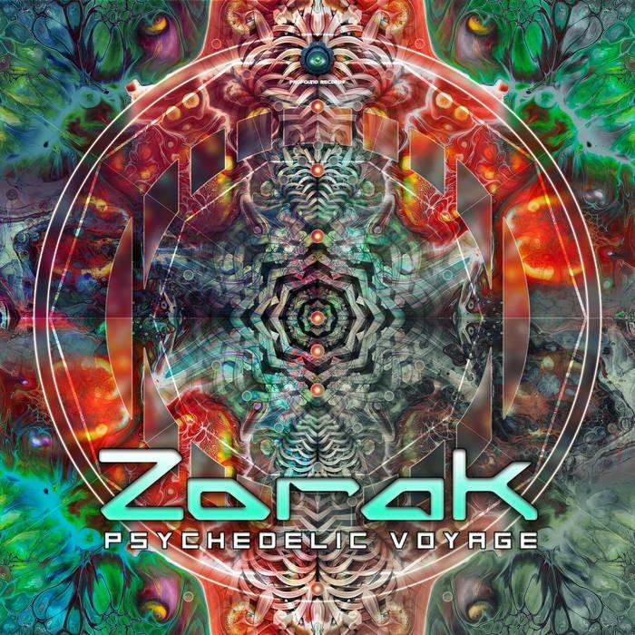Profound Records - ZORAK - Psychedelic Voyage