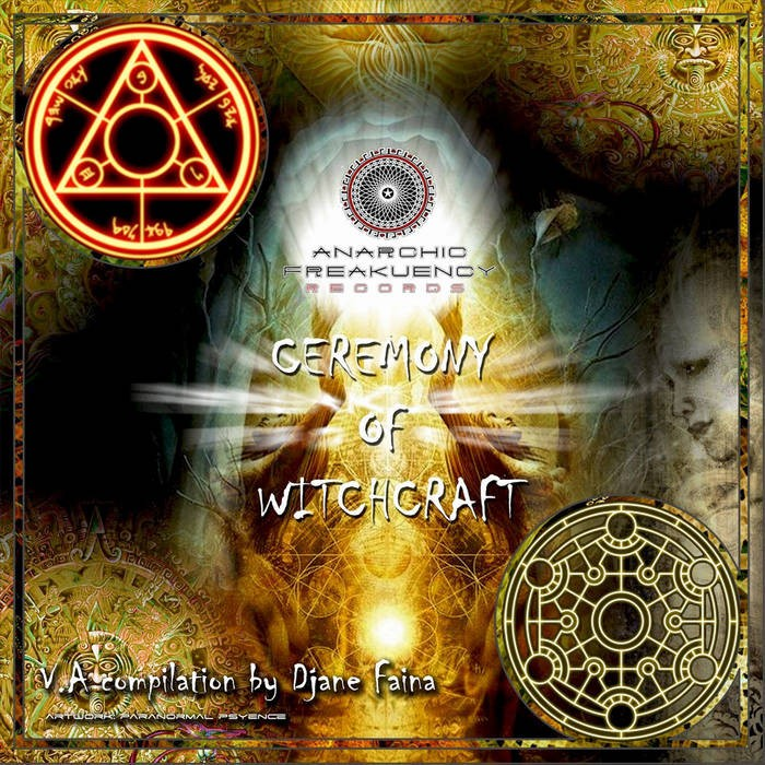 Anarchic Freakuency Records - .Various - Ceremony of witchcraft