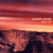 Out Of Orion - CALIFORNIA SUNSHINE - Sinking Sand