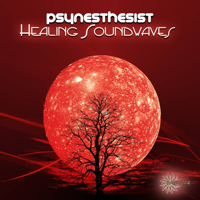 Bass-Star Records - PSYNESTHESIST - Healing Soundwaves