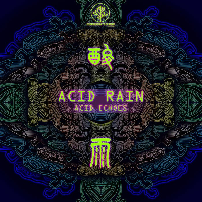 GreenTree Records - ACID ECHOES - Acid Rain
