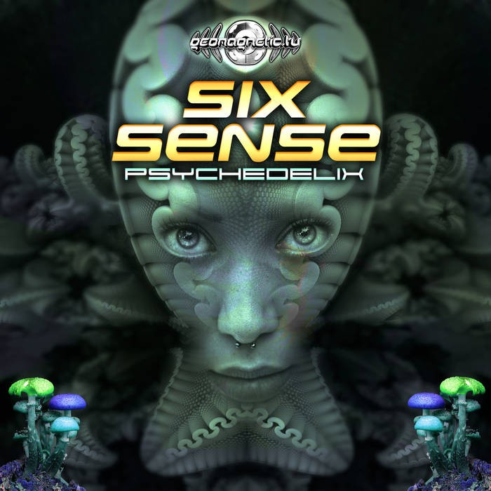 Geomagnetic.tv - SIXSENSE - Psychedelix