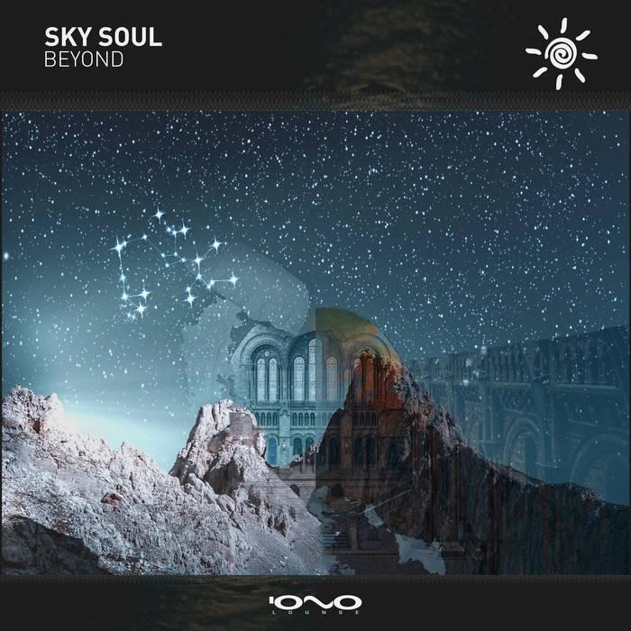 Iono Music - SKY SOUL - Beyond