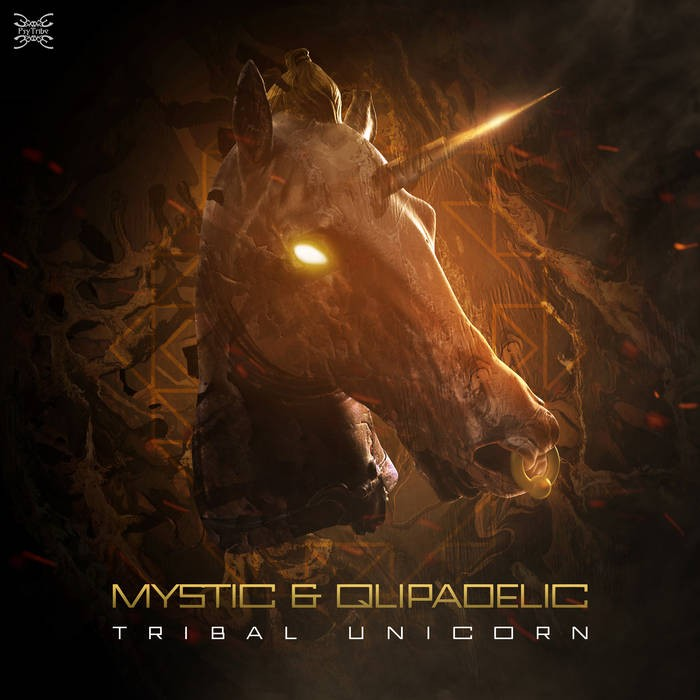 Psytribe Records - MYSTIC & QLIPADELIC - Tribal Unicorn