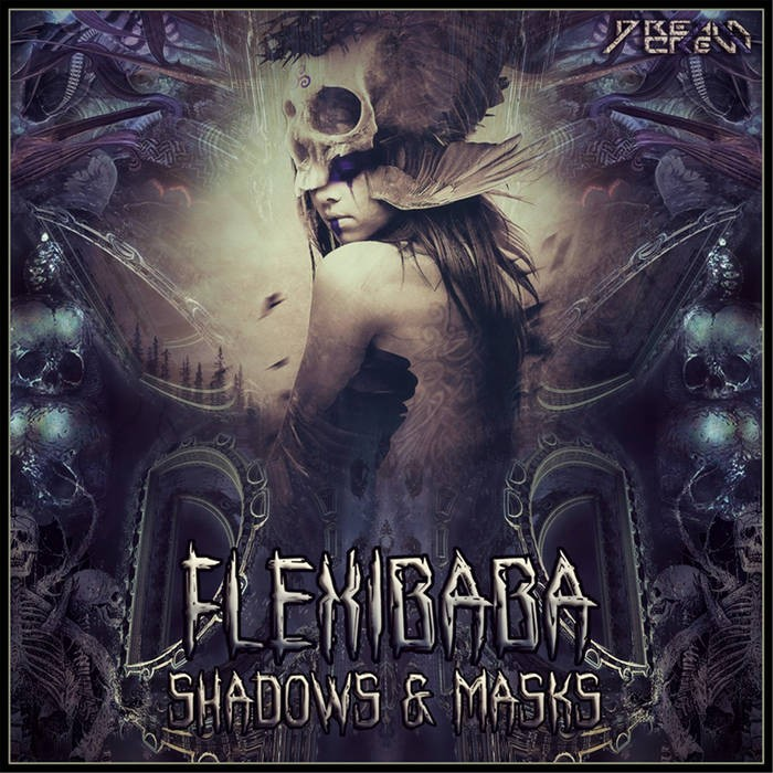 Dream Crew Records - FLEXIBABA - Shadows & Masks
