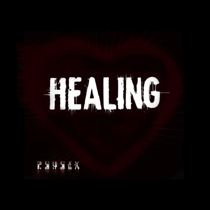 Egohunter Recordings - PSYSEX - Healing
