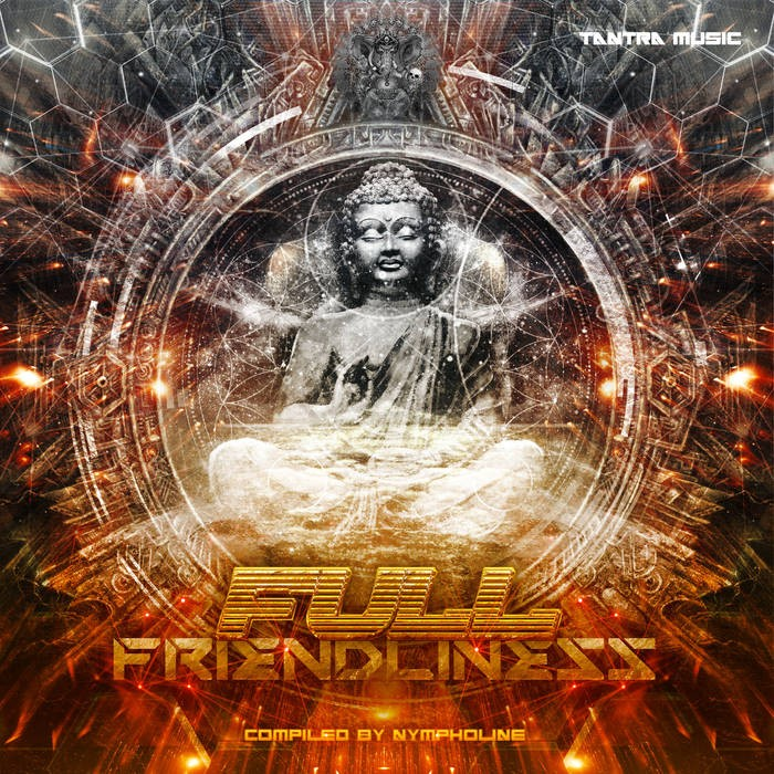 Tantra Music - .Various - Full Friendliness