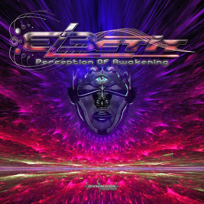 Ovnimoon Records - ELECTIT - Perception Of Awakening