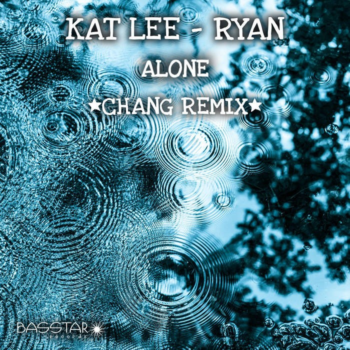 Bass-Star Records - KAT LEE-RYAN - Alone