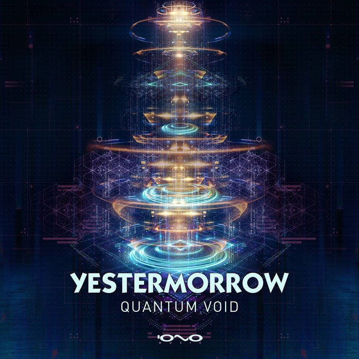 Iono Music - YESTERMORROW - Quantum Void