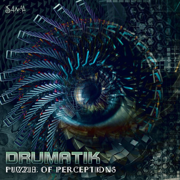 Samaa Records - DRUMATIK - Puzzle of Perceptions