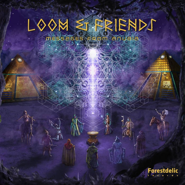 Forestdelic Records - LOOM & FRIENDS - Messages From Anubia